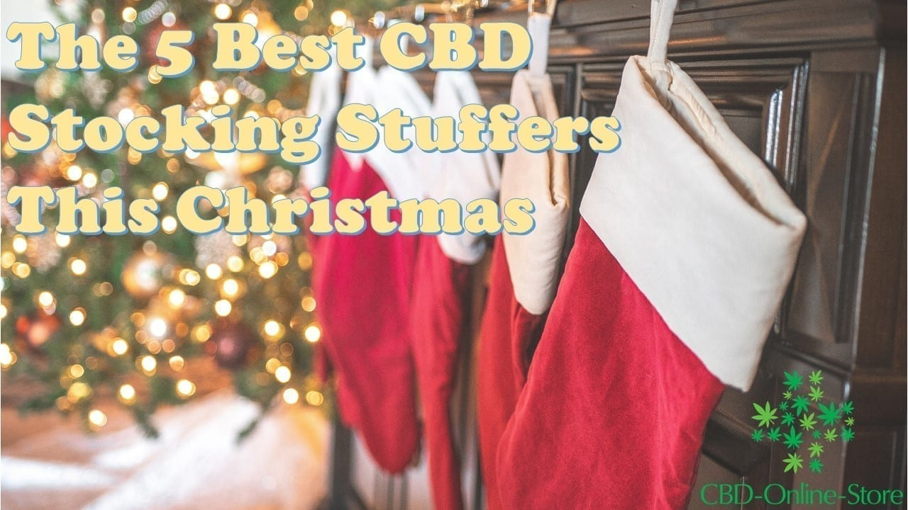 best cbd stocking stuffers, cbd christmas gifts, cbd gifts, hemp oil christmas gifts, hemp oil gifts