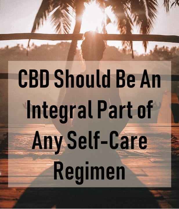 cbd, cannabidiol, self-care, cbd and self-care